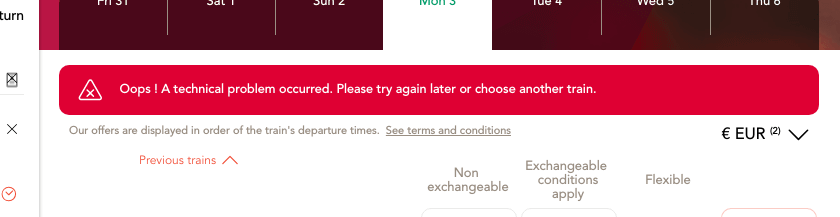 OUI.sncf error message: Oops! A technical error occurred. Please try again or choose another train.